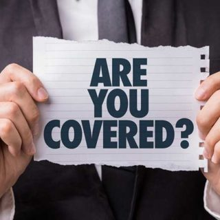 Are You Covered - Banner Image for Things to Look for from General Liability Coverage Blog