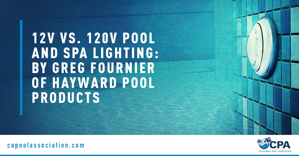 Underwater Pool - Banner Image for 12V vs. 120V Pool and Spa Lighting By Greg Fournier of Hayward Pool Products Blog