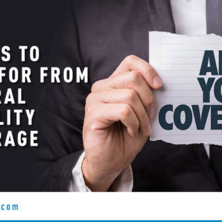 Are You Covered? - Banner Image for Things to Look for From General Liability Coverage Blog